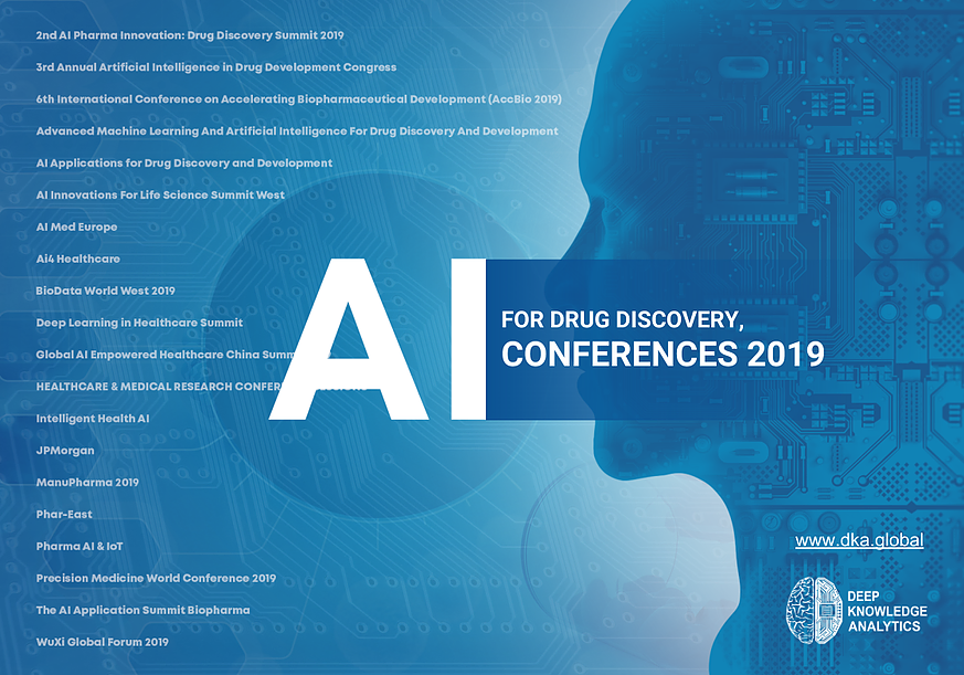 AI for Drug Discovery Conferences 2019 - AI in Drug Discovery
